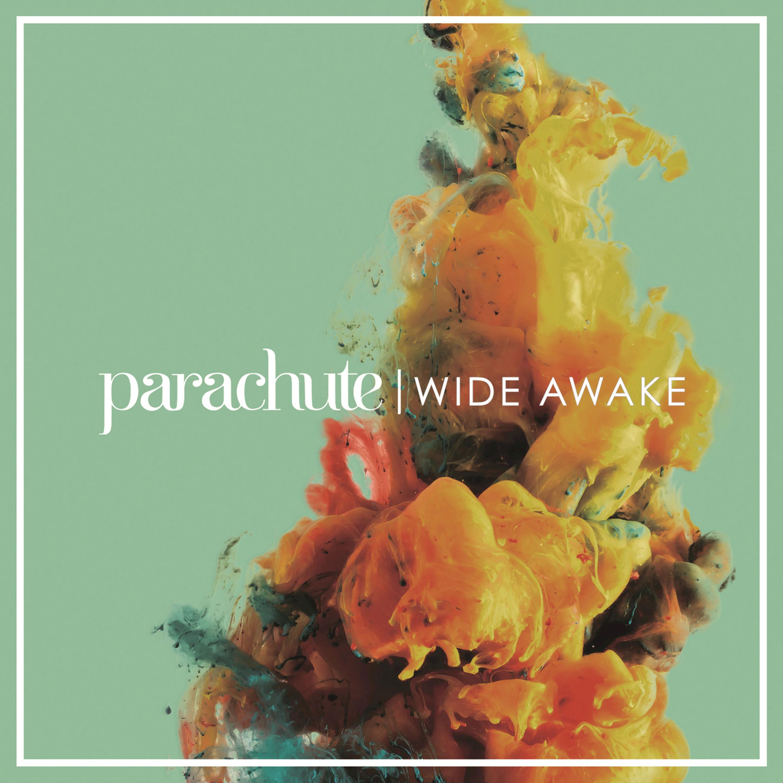 Parachute-Wide-Awake-2016-2480x2480