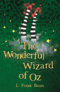 The Wonderful Wizard of Oz (Book Review)